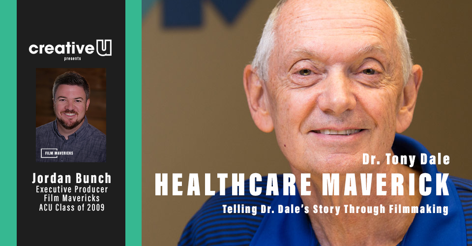 Dr. Tony Dale | Healthcare Maverick
