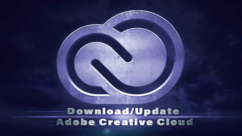 Downloading and Updating Creative Cloud