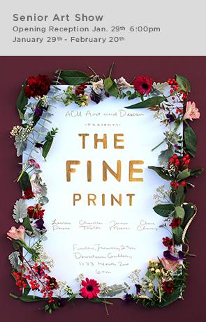 The FINE PRINT senior show sidebar
