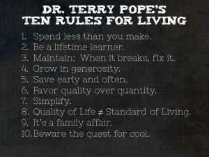 Terry Pope's rules for living