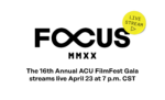 The sixteenth annual ACU FilmFest gala streams live April 23 at 7 p.m. CST