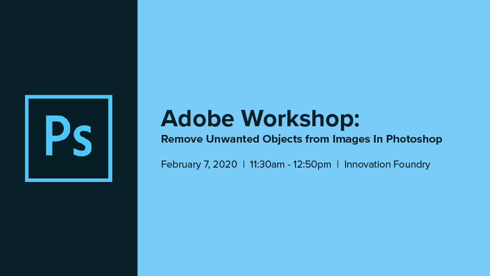 Adobe Workshop: Remove Unwanted Objects from Images in Photoshop