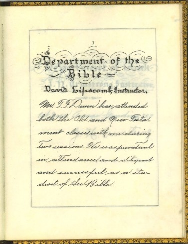 Department of Bible, signed by David Lipscomb. T. F. Dunn Nashville Bible School Diploma, 1898. Diploma, John Ridley Stroop Collection, Milliken Special Collections, Abilene Christian University, Abilene, TX.