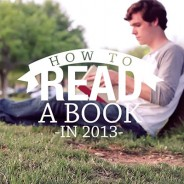 VIDEO: How to Read a Book in 2013