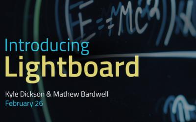 Introducing Lightboard