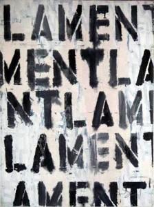 Lament: Our Act of Faith