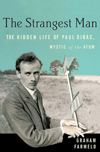 Biography of Dirac by Graham Farmelo