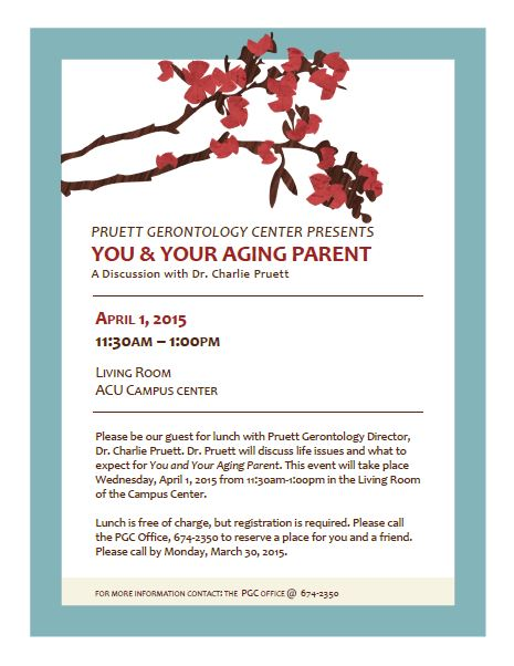 Pruett Gerontology Center You Your Aging Parent Luncheon Reminder