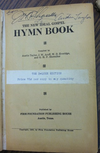 G. H. P. Showalter to Austin Taylor inscription, New Ideal Gospel Hymn Book, 1930