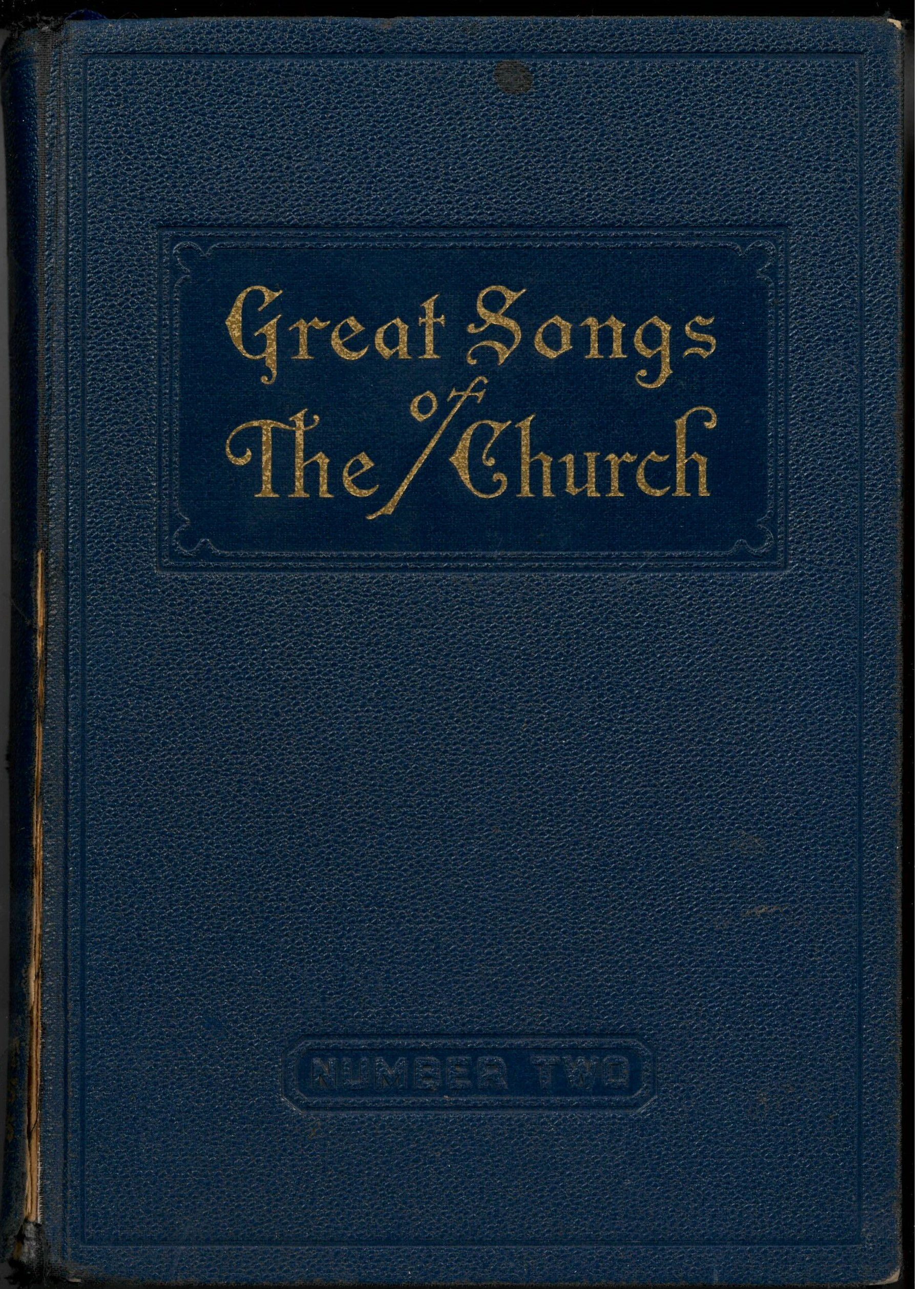 The New Alphabetical Hymnal. Great Songs of the Church Number Two. A Treasury of Six Hundred Sacred Songs Suitable for All Services of the Church. E. L. Jorgenson, Compiler. Great Songs Press: Louisville, 1952. Front cover.