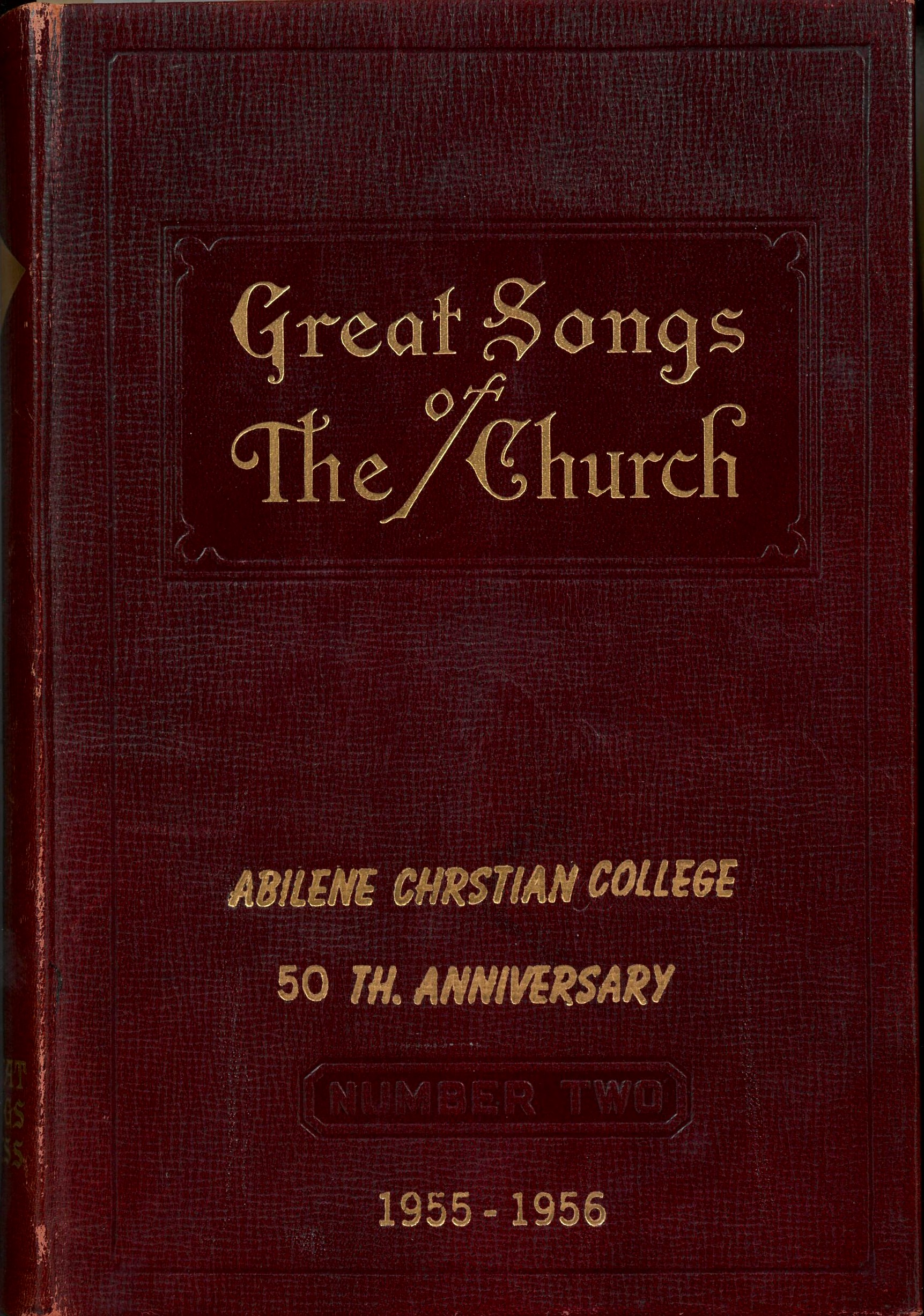 The New Alphabetical Hymnal. Great Songs of the Church Number Two. A Treasury of Six Hundred Sacred Songs Suitable for All Services of the Church. E. L. Jorgenson, Compiler. Great Songs Press: Chicago, 1955. Front cover.