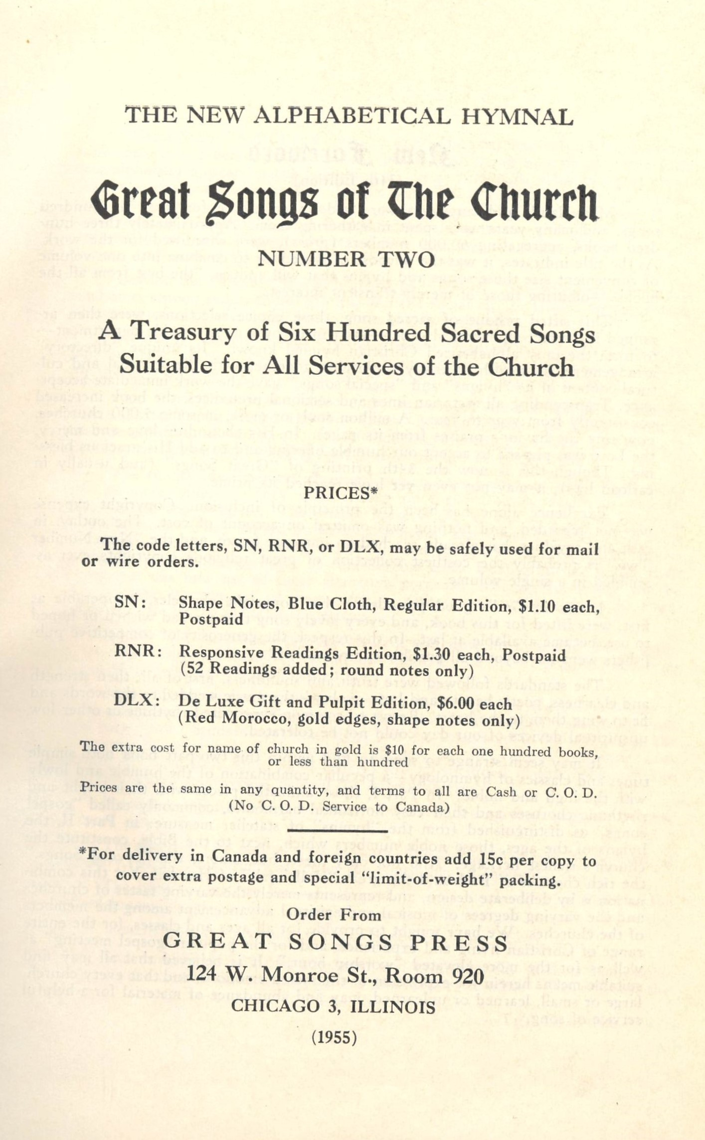 The New Alphabetical Hymnal. Great Songs of the Church Number Two. A Treasury of Six Hundred Sacred Songs Suitable for All Services of the Church. E. L. Jorgenson, Compiler. Great Songs Press: Chicago, 1955. Title page.