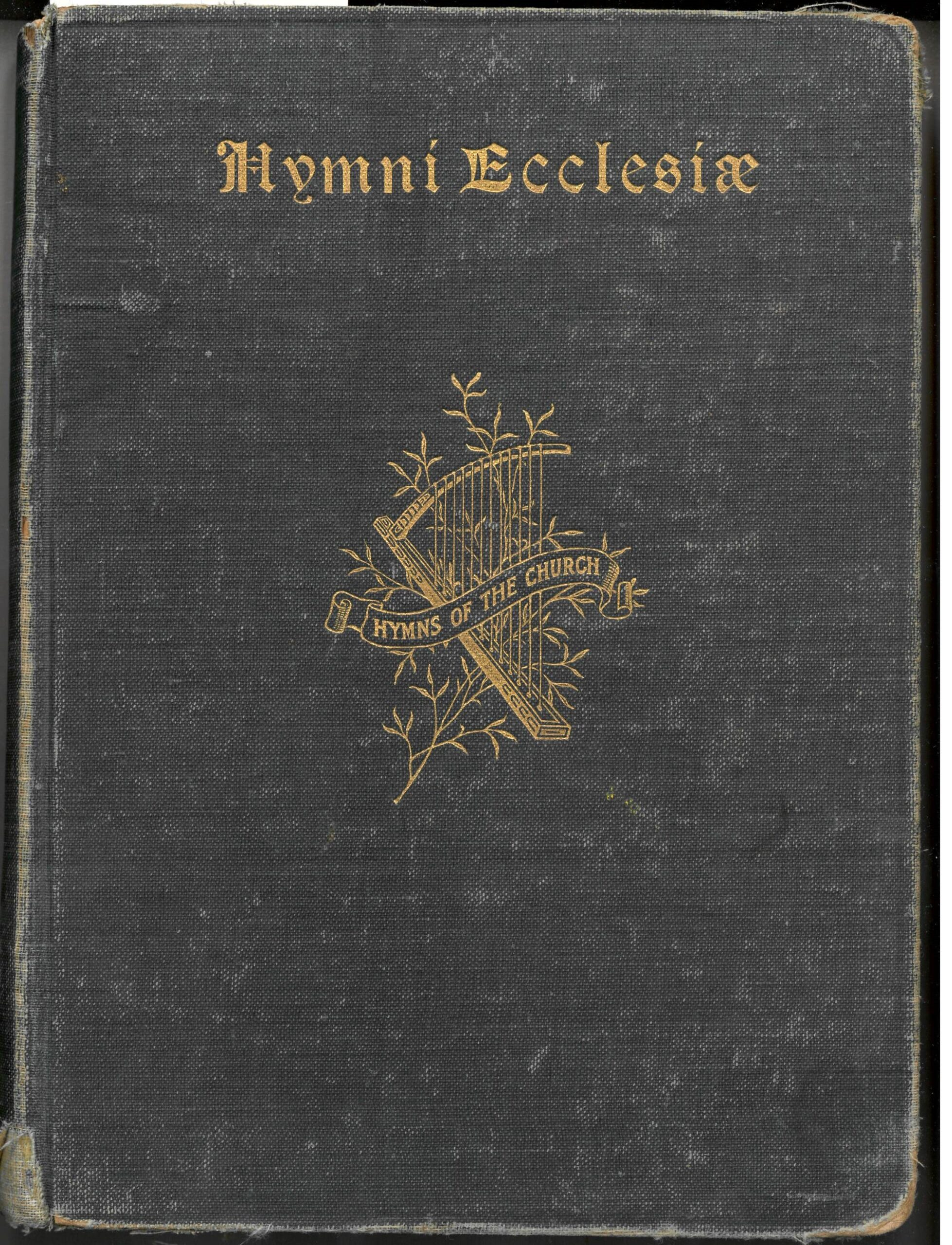Hymni Ecclesiae, or Hymns of the Church. W. E. M. Hackleman and E. O. Excell, Compilers. Hackleman Music Company: Indianapolis, 1911. Front cover. ACU copy lacks the title page.