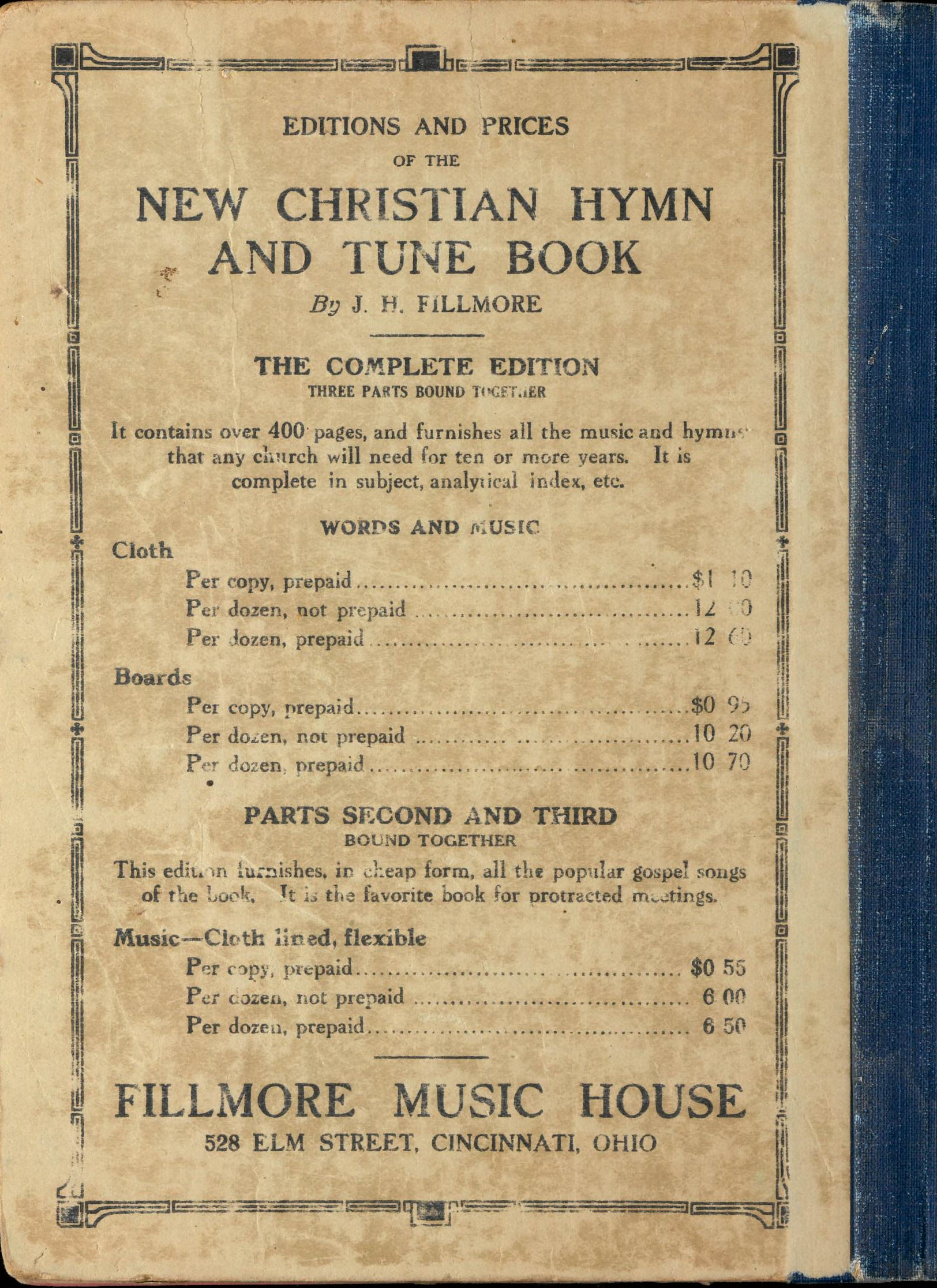 The New Christian Hymn and Tune Book: A Selection of Hymns and Tunes for Christian Worship. Fillmore Music House: Cincinnati, 1887. Rear cover.