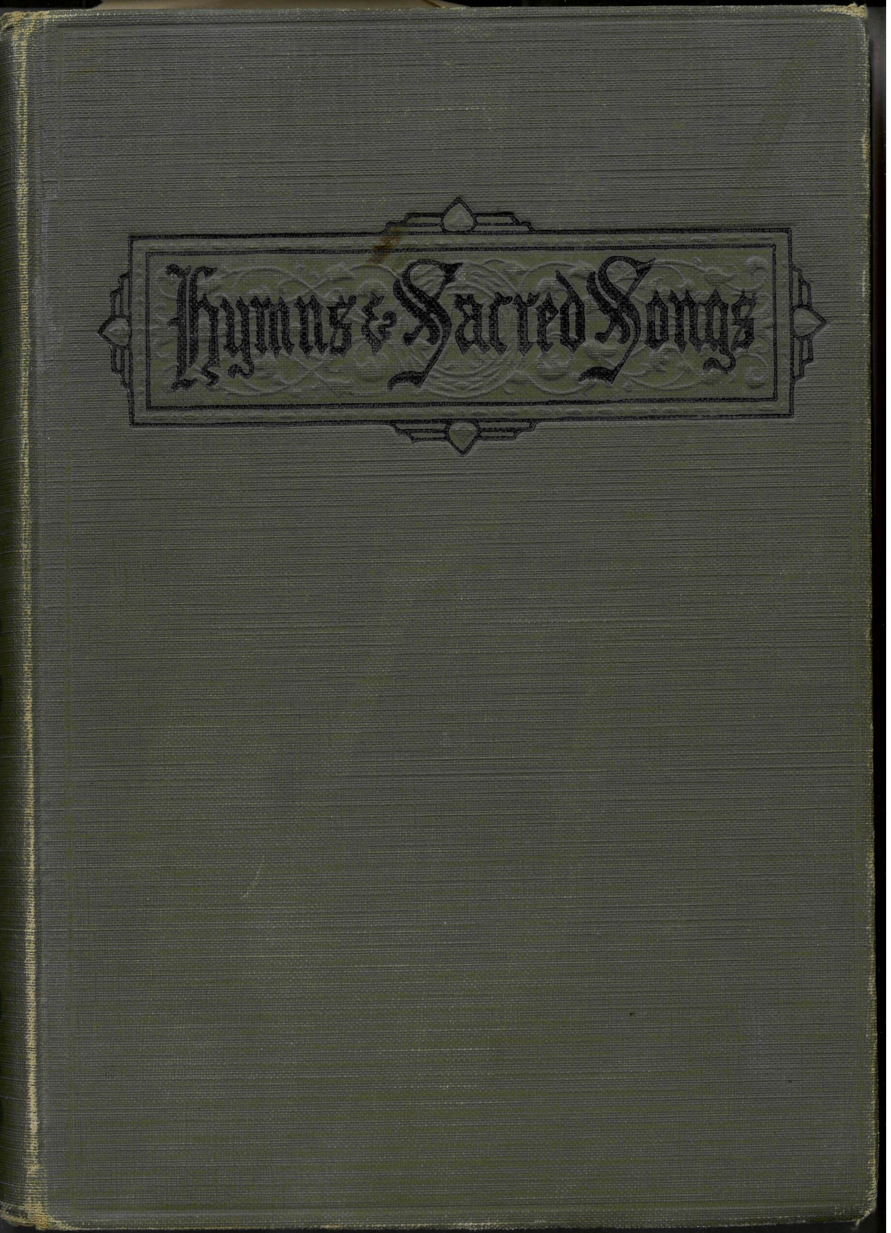Hymns and Sacred Songs. E. O. Excell, Editor. Hope Publishing Company: Chicago,1918. Front cover.