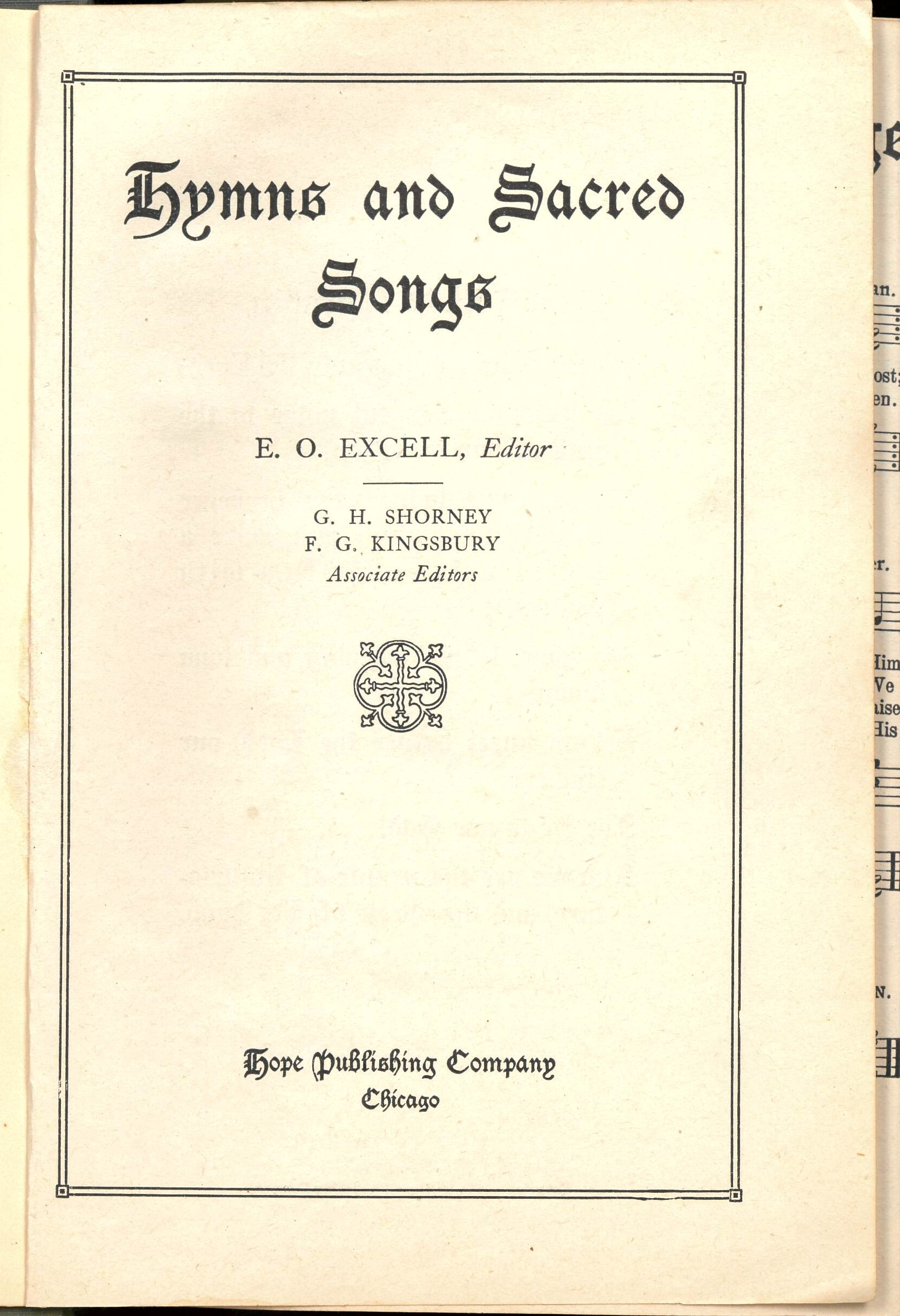 Hymns and Sacred Songs. E. O. Excell, Editor. Hope Publishing Company: Chicago,1918. Title page.