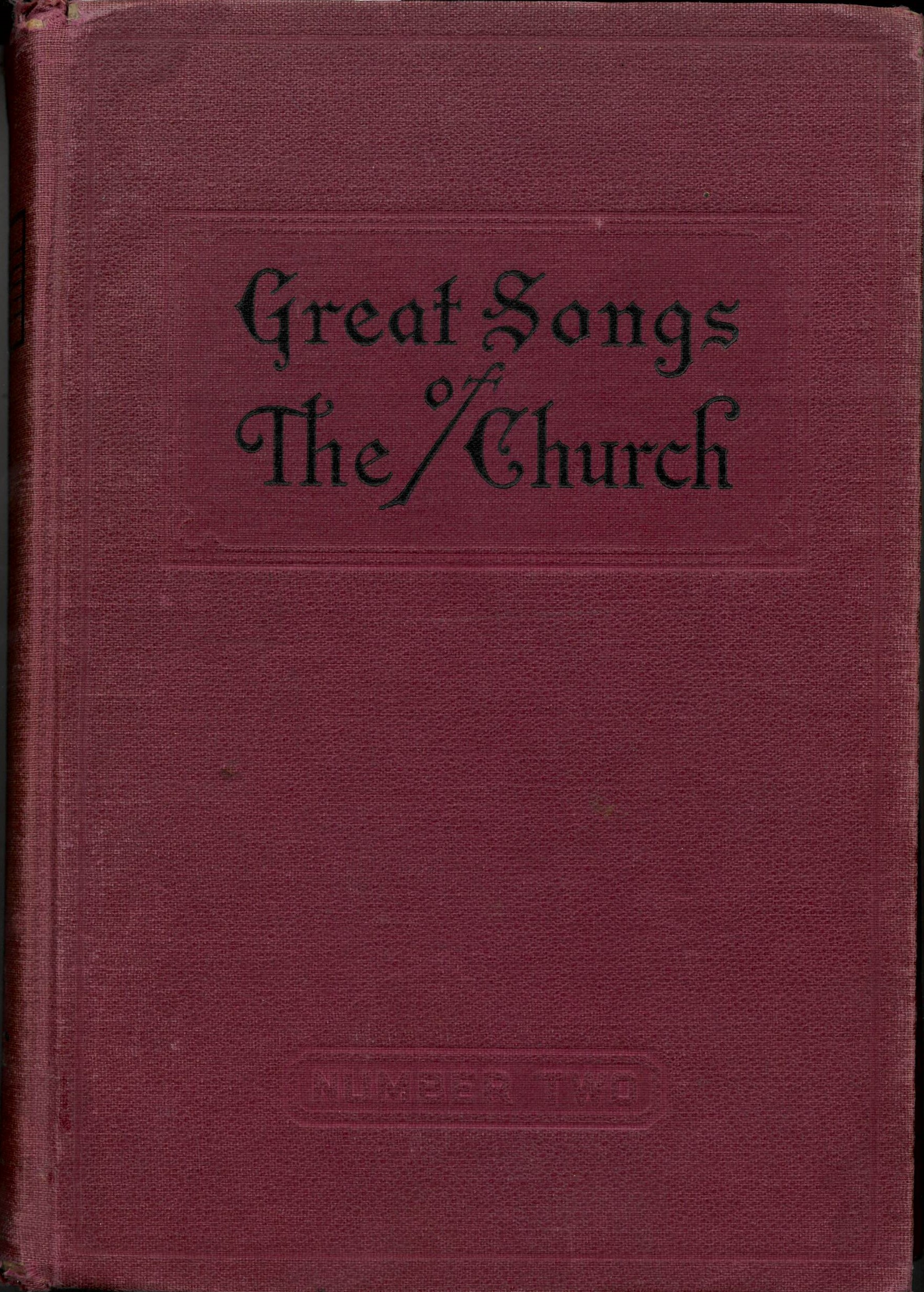 Great Songs of the Church, 28th edition, World Vision Publishing Company: Nashville, ca. 1948. Front cover.