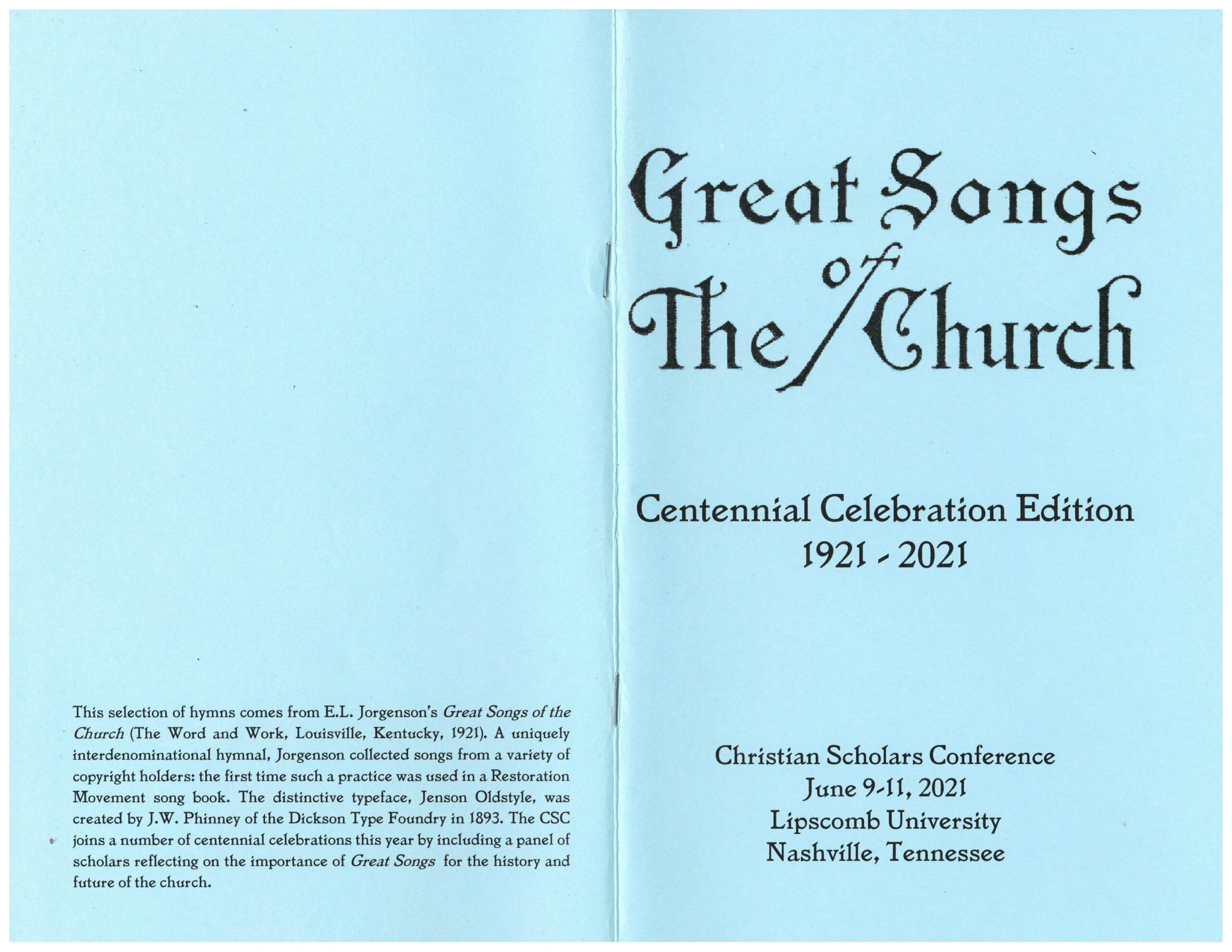 Great Songs of the Church Centennial Celebration Edition, 1921-2021.