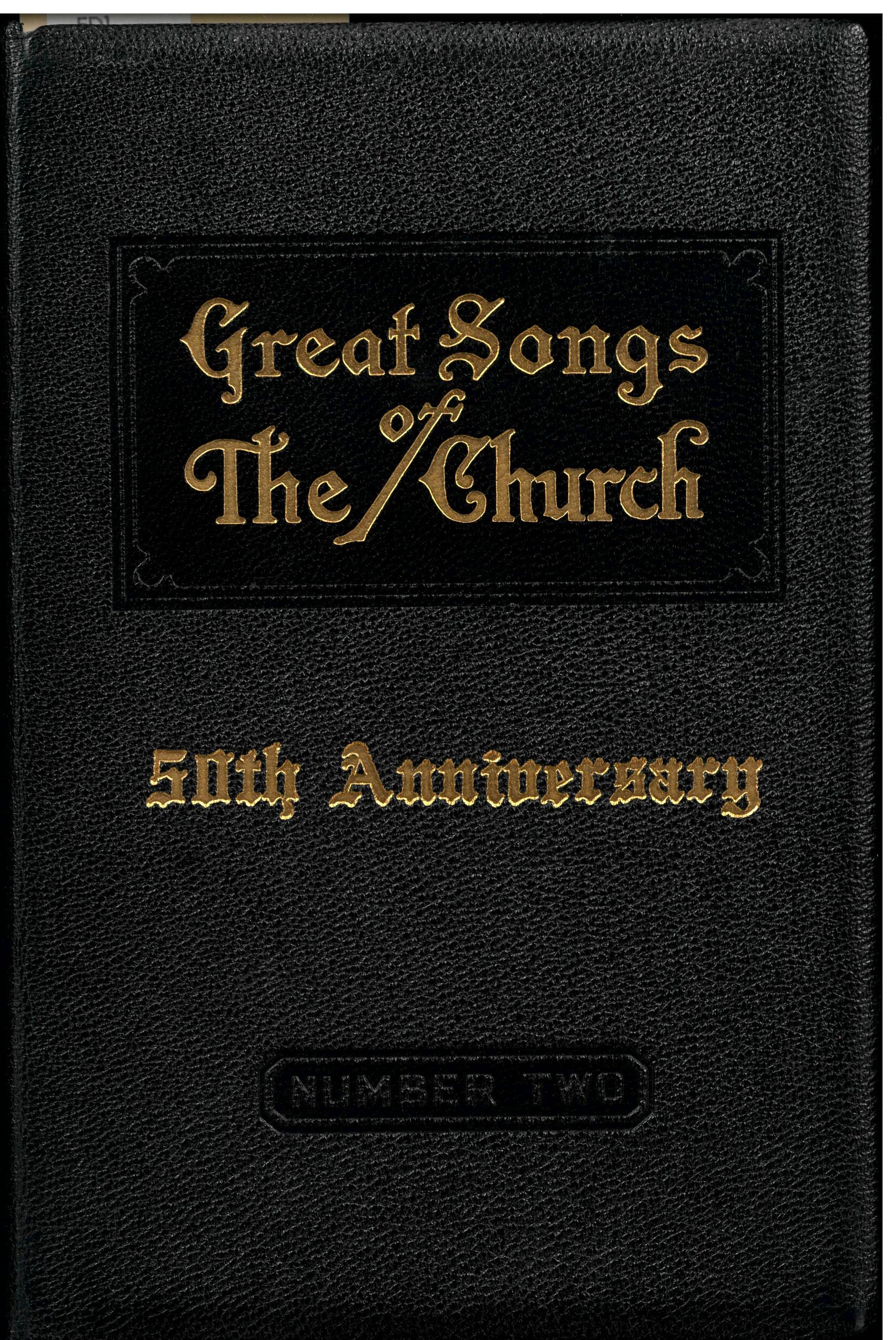 Great Songs of the Church, 50th Anniversary Edition.