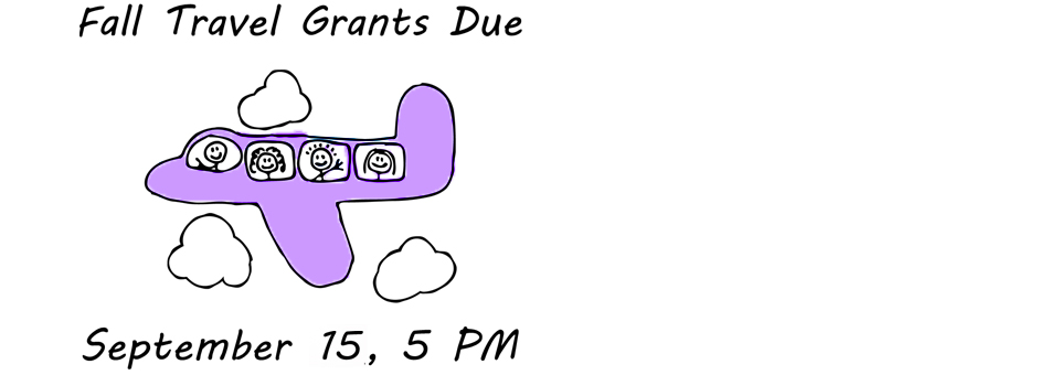 Fall 2015 Travel Grants Due Soon!