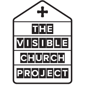 The Visible Church Project